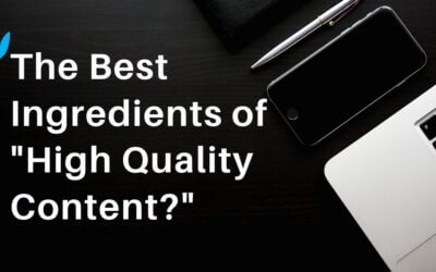 """The Best Ingredients of """"High Quality Content?"""""""
